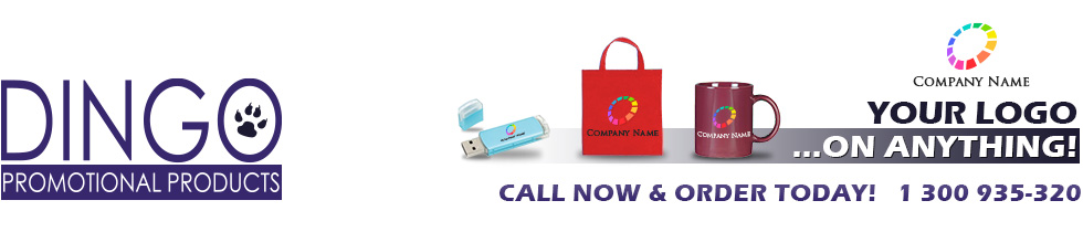 DINGO Promotional Products || Your Logo On Anything! The One-Stop Shop For Customised Promotional Items. Call Now & Order Today! 1 300 935-320