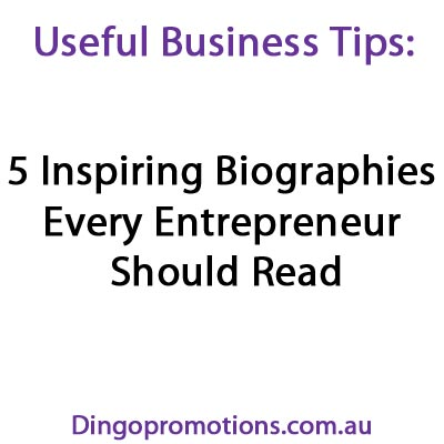 5 Inspiring-Biographies-Every-Entrepreneur-Should-Read